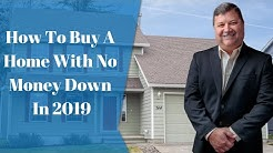 How To Buy A Home With No Money Down In 2019