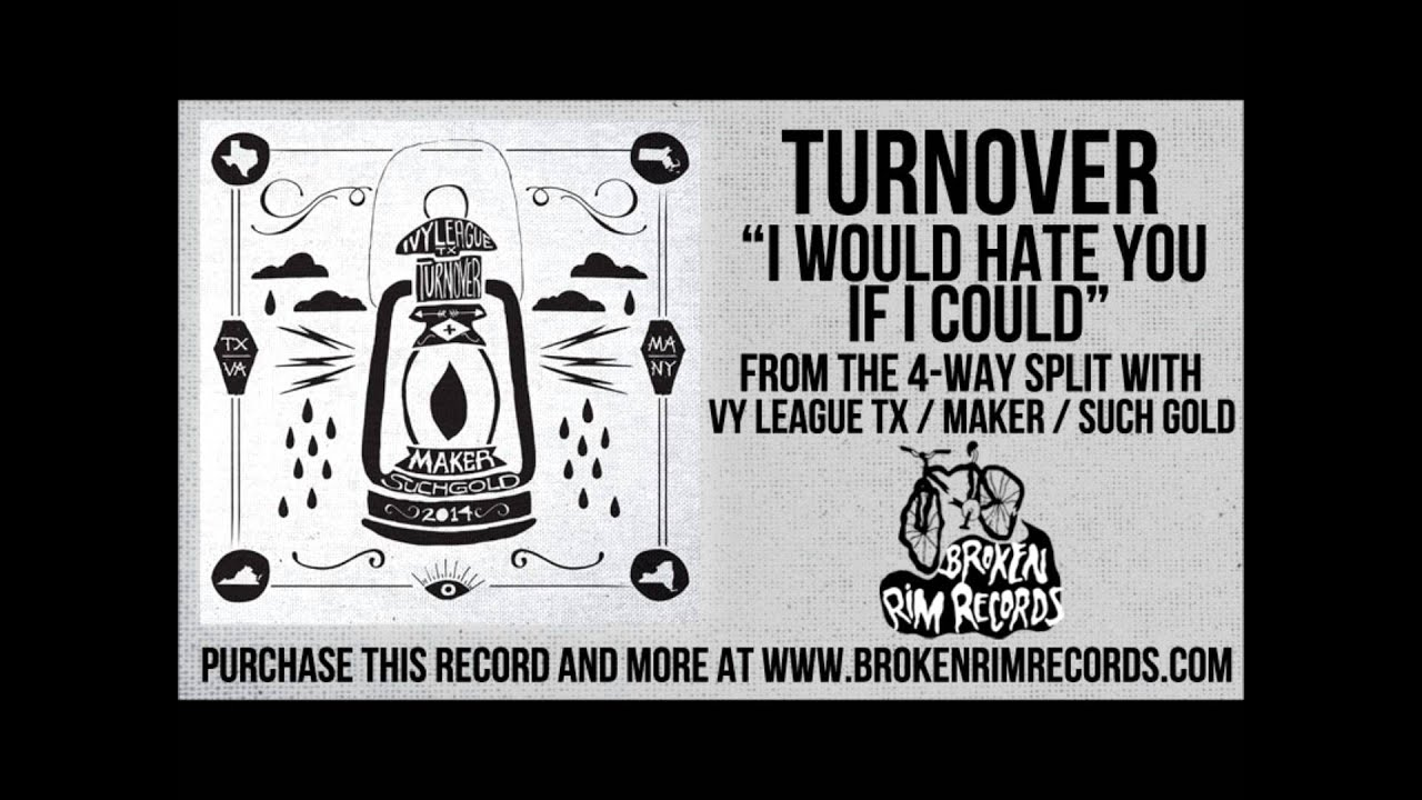 turnover-i-would-hate-you-if-i-could-broken-rim-records