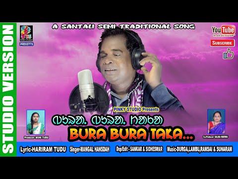 Santali Video Song - Bura Bura Taka