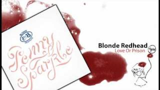 Blonde Redhead - Love Or Prison