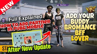 How to add partner in Pubg Mobile After New Update | Make Connection with Your Lover & Friends