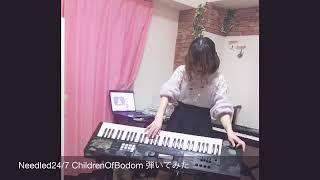 Needled24/7 (Children Of Bodom) keyboard Cover. この曲を聴いてチル...