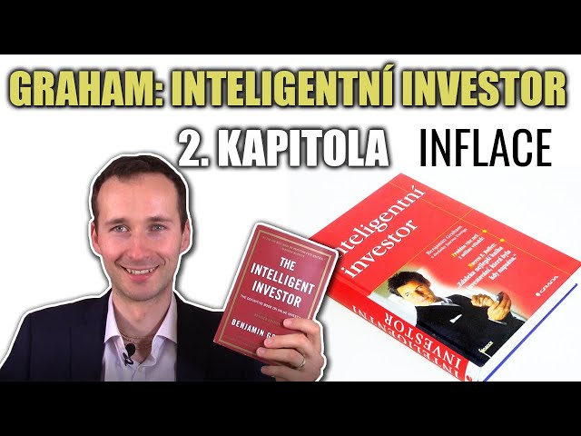 Kniha Inteligentní investor (B. Graham) - 2. kapitola (Inflace)
