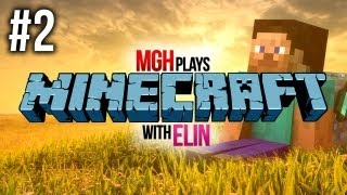Mgh Plays: Minecraft with Elin! - Survival Games - Episode #2