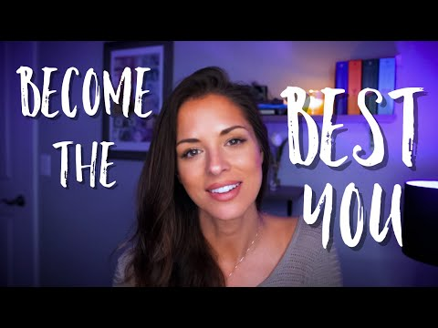How to Become the BEST POSSIBLE Version of Yourself