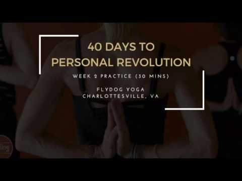 40 Days to Personal Revolution - Week 2 Practice (30 Mins)