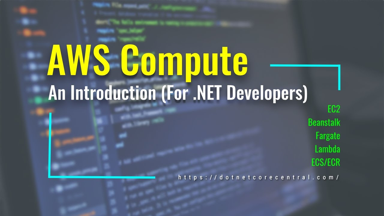 AWS Compute Services basics [An Introduction for .NET Developers]