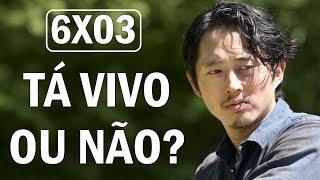 Glenn realmente morreu? - TWD - 6° Temporada