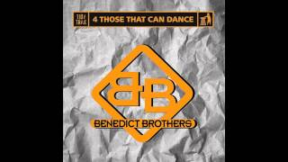 Benedict Brothers - 4 Those That Can Dance (Klubbed Up Mix) [Tidy]