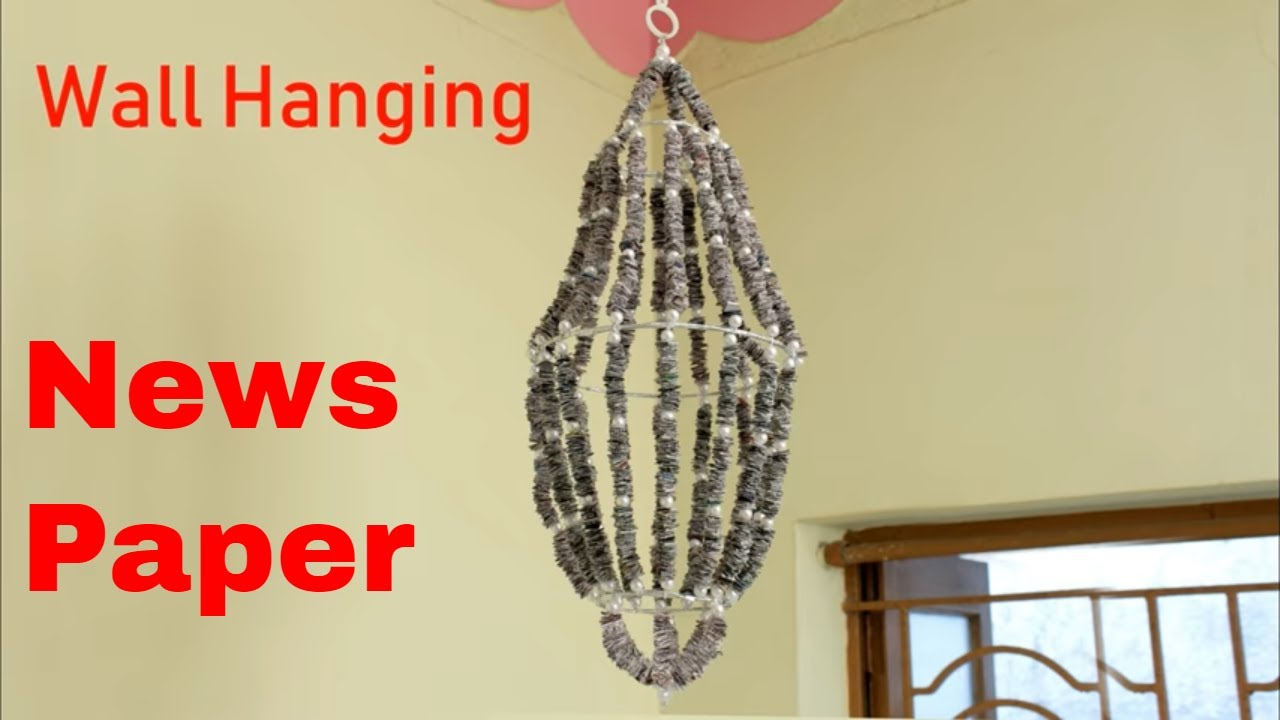 Beautiful Wall Hanging Using News Paper || Best Out of Waste Idea ...