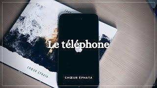 #3 - Le téléphone