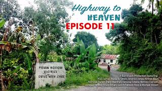 Highway to Heaven RADIO DRAMA Ep 11