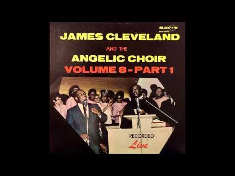 God Never Fails (1968) James Cleveland and The Angelic Choir
