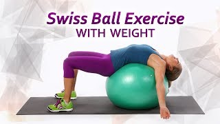 Swiss Ball Exercise with Weights-Mamtaa Joshi-FitVit