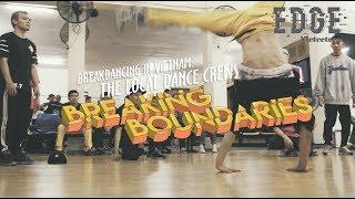 Breakdancing In Vietnam: The Local Dance Crews Breaking Boundaries