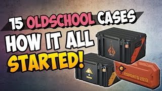 CS:GO - 15 Oldschool Cases Unboxing