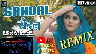 Sandal | Haryanvi DJ Song 2020 | Vijay Varma, Anjali Raghav | Raju Punjabi, Sonika Singh/Dj Gourav