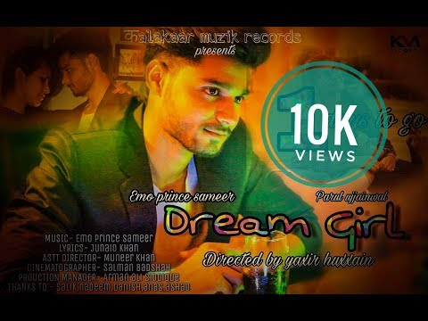 Meri Dream Girl || Emo Prince Sameer || Parul Ujjainwal || Yaxir Huxxain || Full Official Song 2017