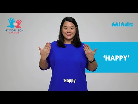 Key Word Sign (Singapore) - Let's Learn Together! #30 - 'Happy'