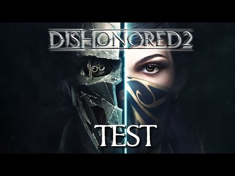 [FR] Vidéo TEST de Dishonored 2 by BKC Diamond