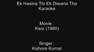 Ek Hasina Thi Ek Diwana Tha - Karaoke - Karz (1980) - Kishore Kumar