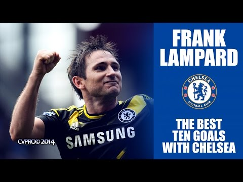 Frank Lampard - The Best 10 Goals With Chelsea