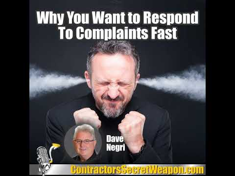 Why You Want to Respond to Complaints Fast with Dave Negri 236