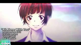 "[TYER] English Psycho-Pass ED2 - ""All Alone With You"" [feat. Saki]"
