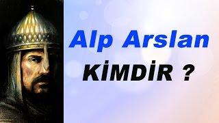 Alp Arslan Kimdir ?