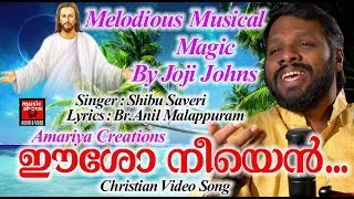 Eesho Neeyen Ullil Vannal # Christian Devotional Songs Malayalam 2018 # Christian Video Song