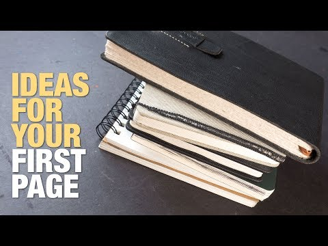 Ideas for the First Page in Your Sketchbook
