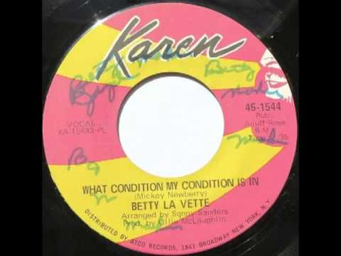 BETTY LAVETTE - What condition my condition is in - KAREN