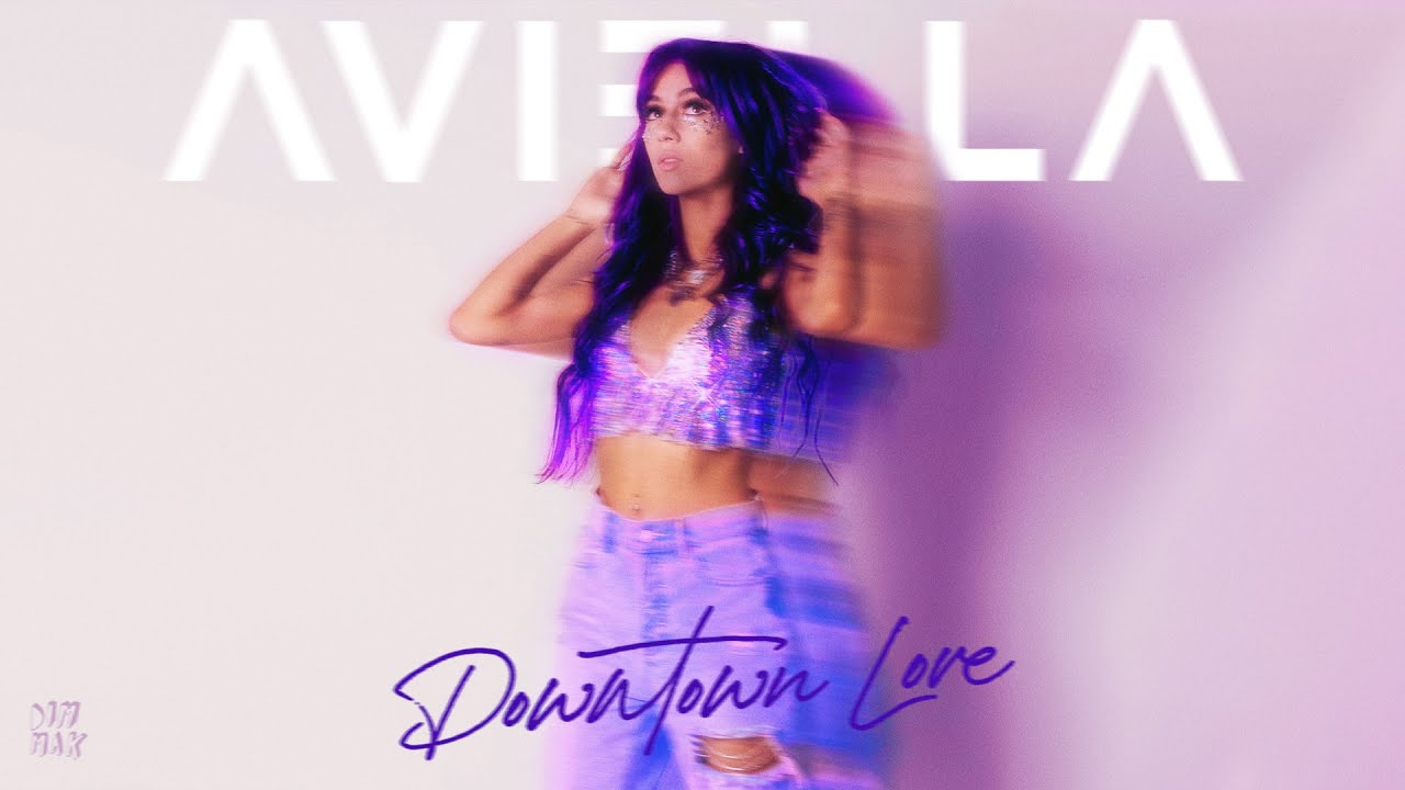 Aviella - Downtown Love (Lyric Video)