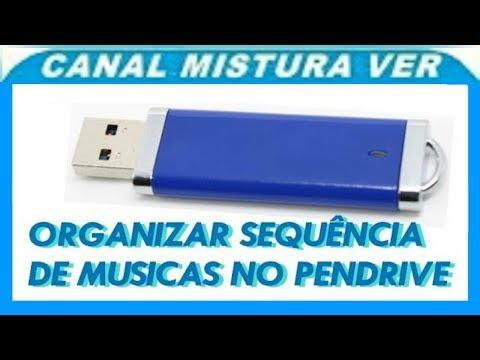 ORGANIZAR SEQUENCIA DE MUSICA EM PENDRIVE PRA TOCAR EM APARELHO SOM DVD