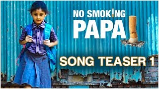 No Smoking Papa | Song Teaser 1 | Shaan | Priyanshi Shrivastav, Hemant Sukheja