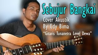 Sebujur Bangkai (Cover) Akustik Edi Bima Gitaris Tunanetra