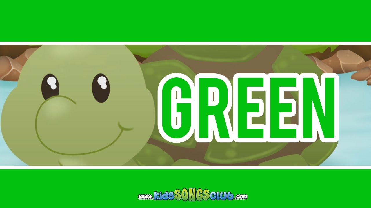 The Color Green Song | Kids Songs with Action And Lyrics ...