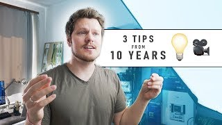 3 IMPORTANT Video Filming Tips I've Learned After 10 Years On YouTube!