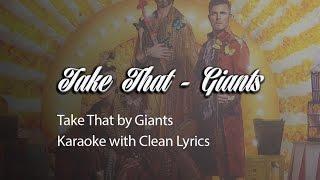 Take That Giants Karaoke Version with Clean Lyrics
