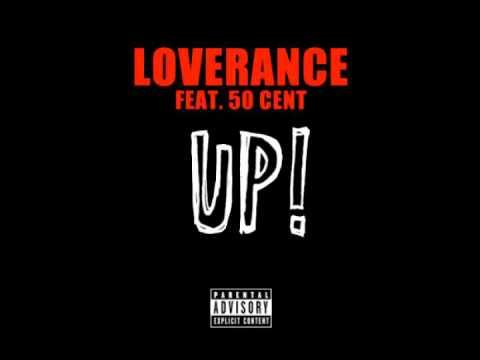 Loverance ft. 50 Cent - Up! (Remix) [Thizzler.com]