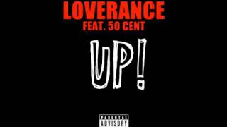 Download Loverance ft. 50 Cent - Up! (Remix) [Thizzler.com] MP3 song and Music Video