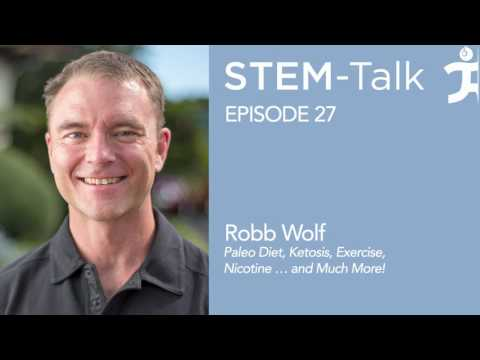Episode 27 Robb Wolf Discusses the Paleo Diet, Ketosis, Exercise, Nicotine … and Much More!