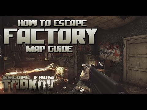 Escape From Tarkov - Factory Map Review (Spawn,Loot,Exit)