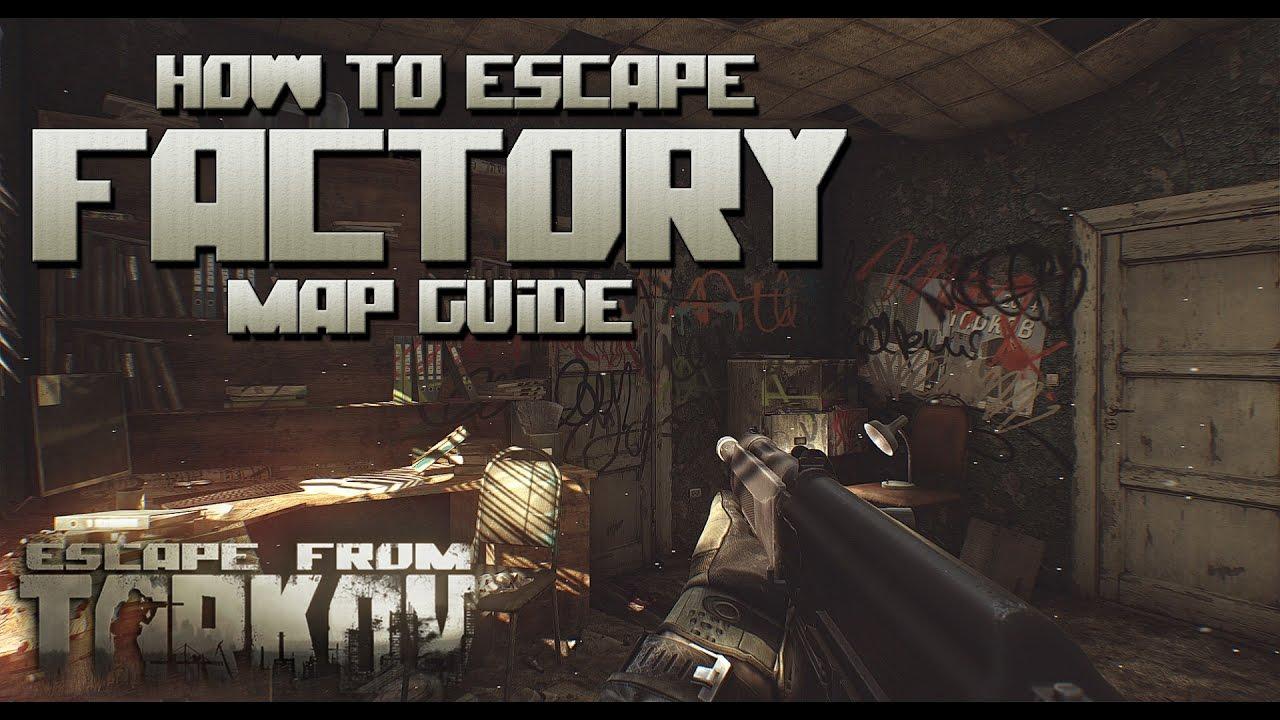 factory escape from tarkov map