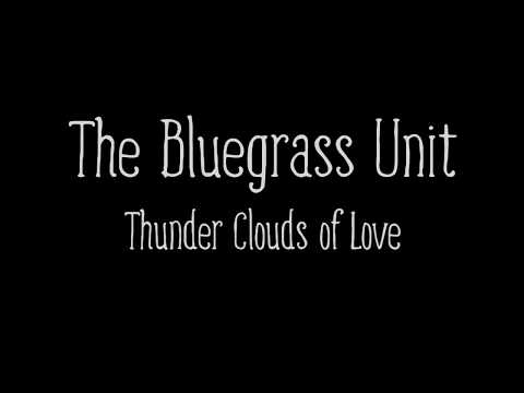 The Bluegrass Unit - Thunder Clouds of Love (Branch LaHave Hall, 25 February 2018)