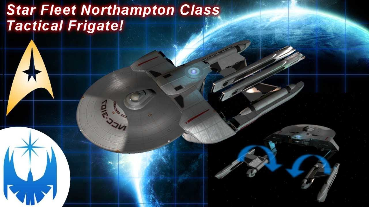Star Fleet Northampton Class Tactical Frigate! Resurrected and Animated!!