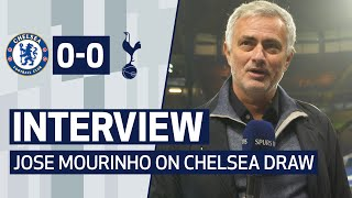 INTERVIEW | JOSE MOURINHO ON CHELSEA DRAW | Chelsea 0-0 Spurs
