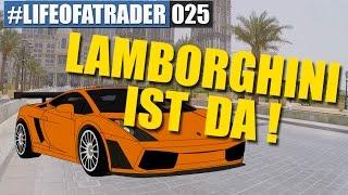 Mit Trading zum neuen Lamborghini Aventador #LifeOfATrader025