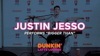 Justin Jesso Performs 'Bigger Than' Live | DLL