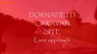 Dornafield Caravan park approach.